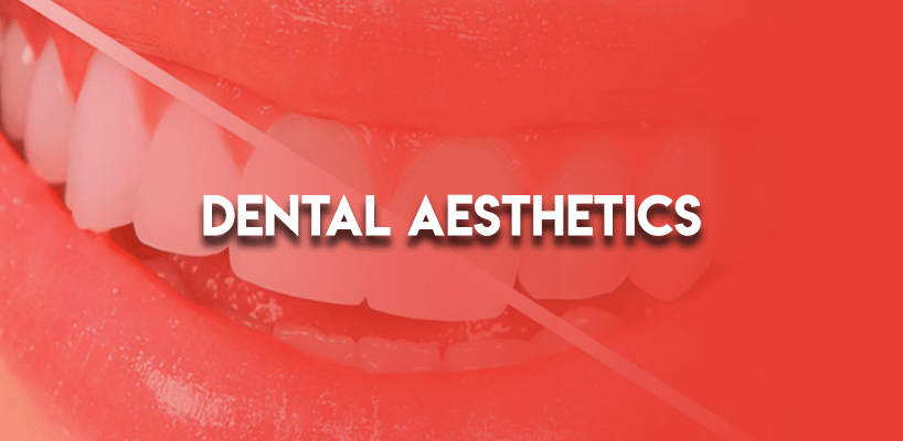 Dental Aesthetics