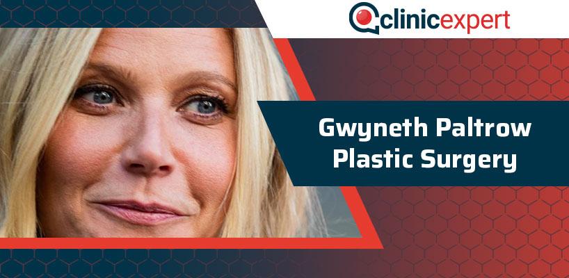 Gwyneth Paltrow Plastic Surgery