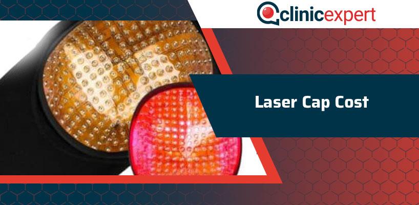 Laser Cap Cost