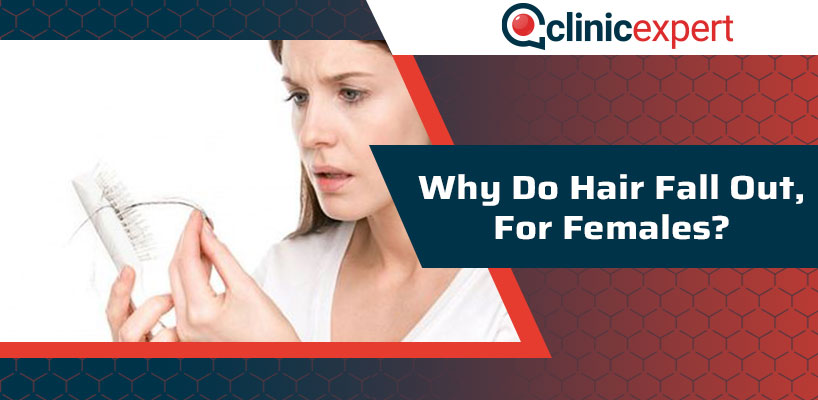 Why Do Hair Fall Out For Females?