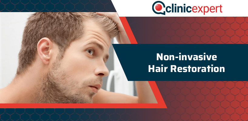 Non-Invasive Hair Restoration