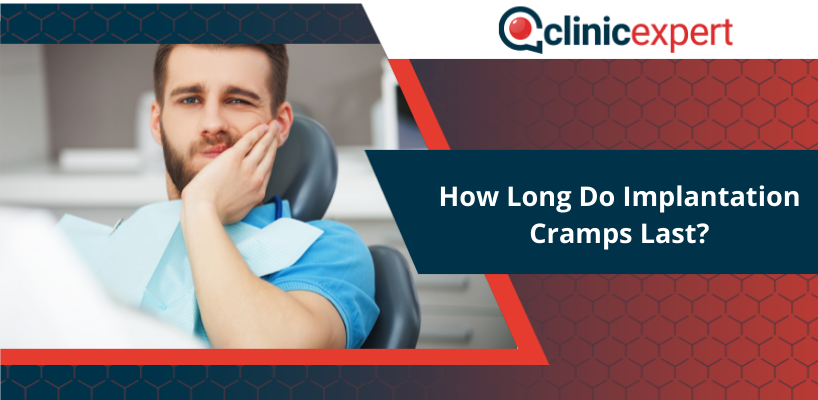 How Long Do Implantation Cramps Last?