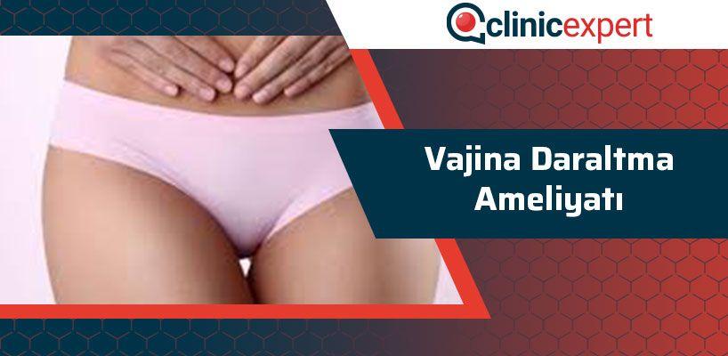 Vajina Daraltma Ameliyatı