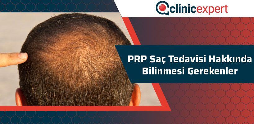 PRP Saç Tedavisi Hakkında Bilinmesi Gerekenler
