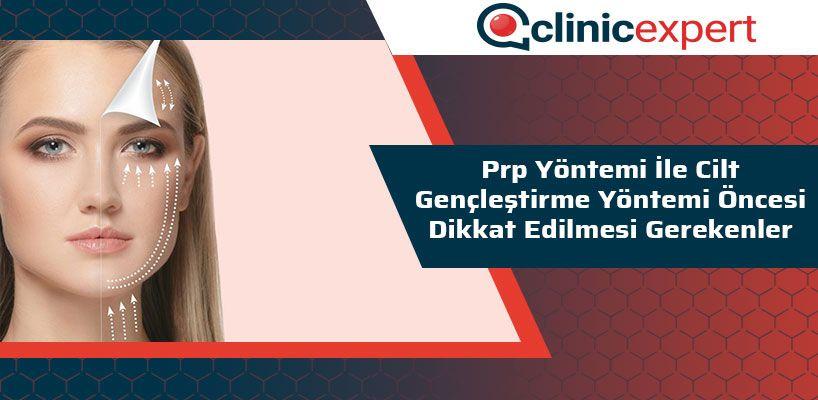 prp-yontemi-ile-cilt-genclestirme-yontemi-oncesi-dikkat-edilmesi-gerekenler-cln