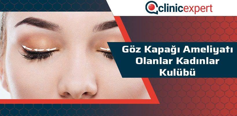 Göz Kapağı Ameliyatı Olanlar Kadınlar Kulübü