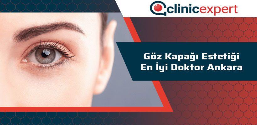 Göz Kapağı Estetiği En İyi Doktor Ankara