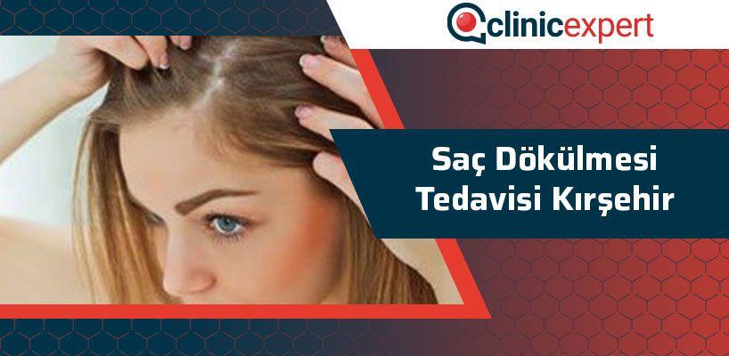 Saç Dökülmesi Tedavisi Kırşehir