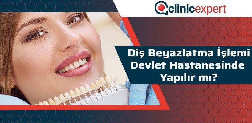 Diş Beyazlatma İşlemi Devlet Hastanesinde Yapılır Mı?