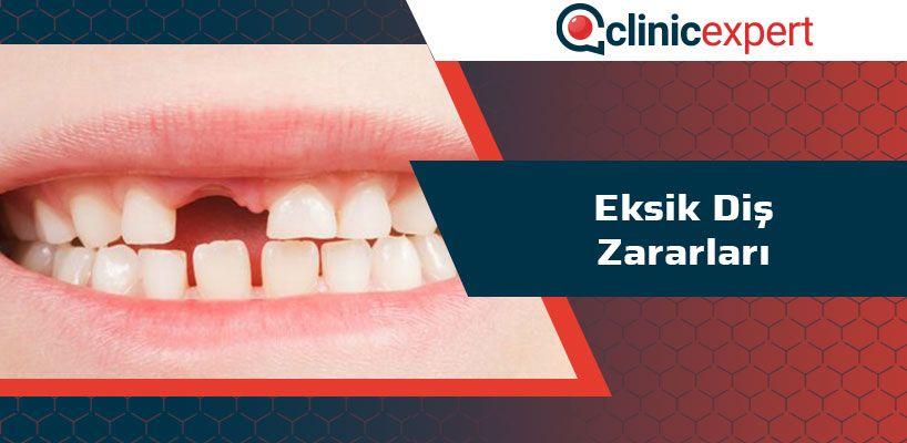 Eksik Diş Zararları