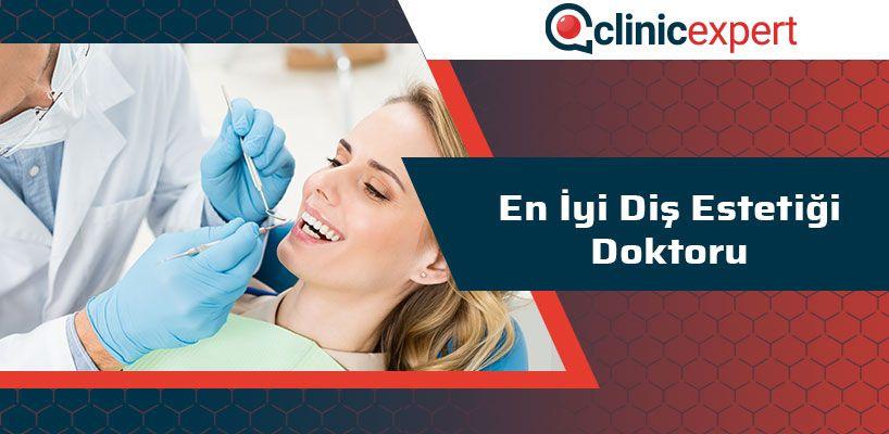 En İyi Diş Estetiği Doktoru