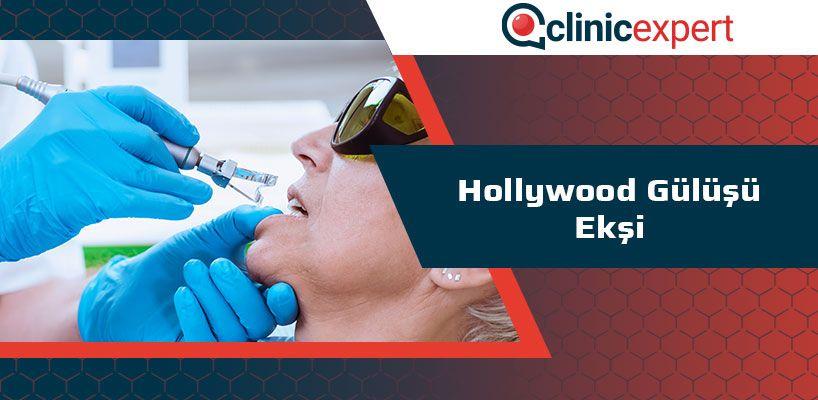 Hollywood Gülüşü Ekşi