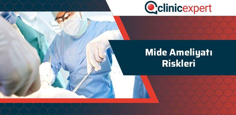 Mide Ameliyatı Riskleri
